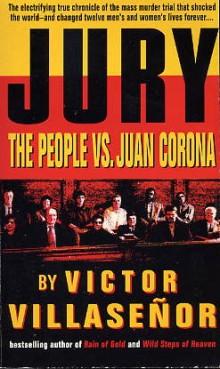 Jury: The People vs Juan Corona